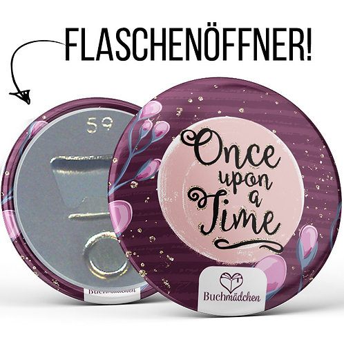 Flaschenöffner »Once upon a time«