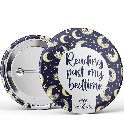 Ansteckbutton »Reading past my bedtime«