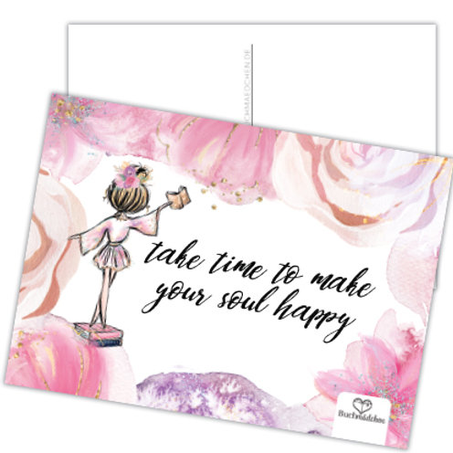 Postkarte »Take Time To Make Your Soul Happy«