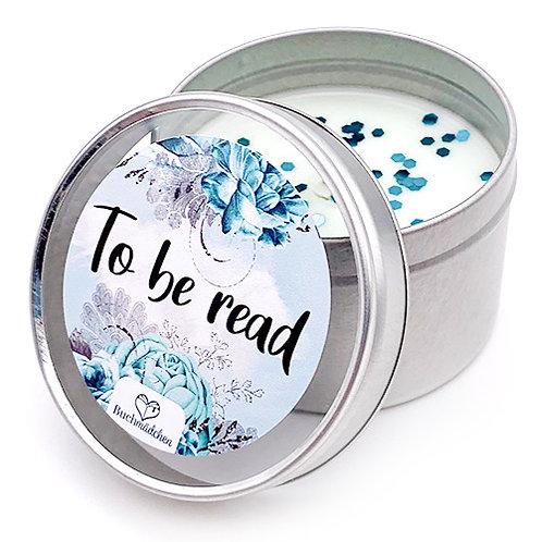 Kerze in Dose »To be read«