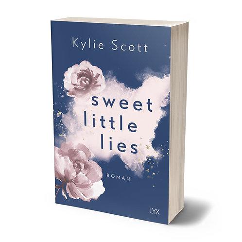 Sweet little lies von Kylie Scott + Goodie
