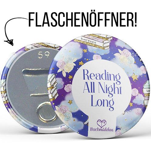 Flaschenöffner »Reading all night long«
