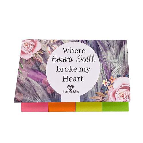 Haftmarker »Where Emma Scott broke my heart«