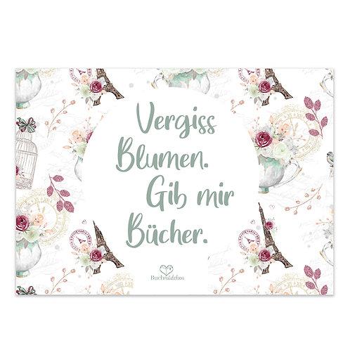 A5 Print »Vergiss Blumen«