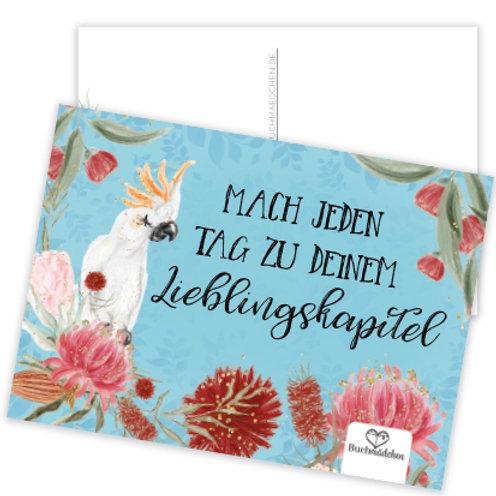 Postkarte »Mach jeden Tag zu deinem Lieblingskapitel«