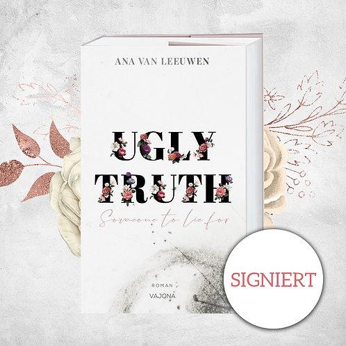 [Signieraktion] »Ugly Truth« von Ana Van Leeuwen [Juni]