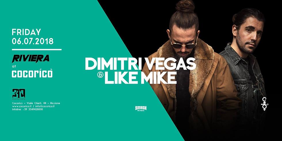 DIMITRI VEGAS & LIKE MIKE COCORICO RICCIONE 6 LUGLIO 2018