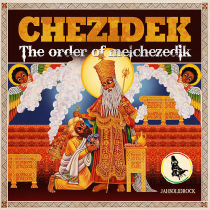 CD/ CHEZIDEK - The Order of Melchizedik