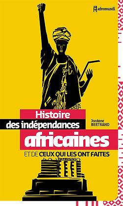HISTOIRE DES INDÉPENDANCES AFRICAINES