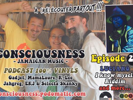 CONSCIOUSNESS Épisode 20 en ligne... A (ré)écouter partout !!!