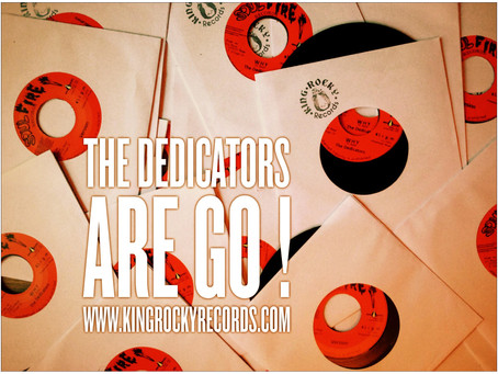"7"" THE DEDICATORS - WHY+VERSION disponible sur KING ROCKY Records"