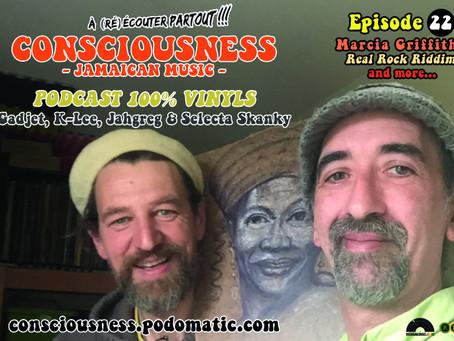 L'épisode22 de CONSCIOUSNESS en ligne... À (ré)écouter partout !!!
