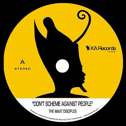 7/ KA Vinyle #4 - Don't Scheme Against People