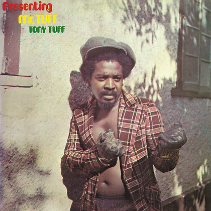 TONY TUFF ‎– Presenting Mr. Tuff