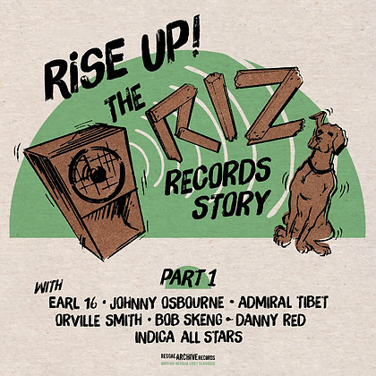 Rise Up - The Riz Records Story Part 1