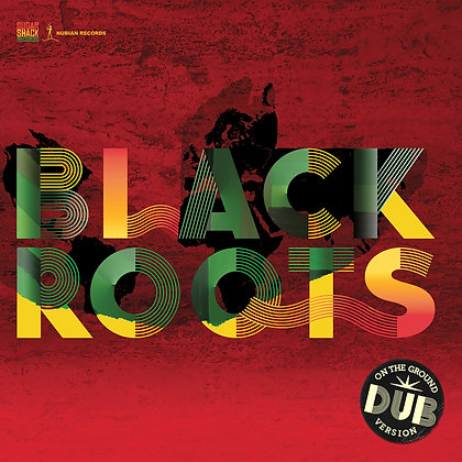 CD/ BLACK ROOTS - On the ground in dub