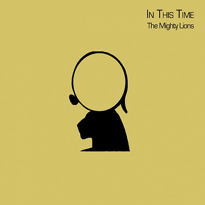 CD/ THE MIGHTY LIONS - In this time