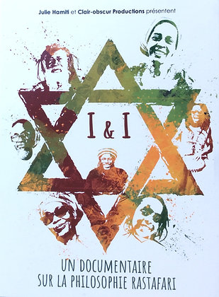 I&I un documentaire sur la philosophie rastafari