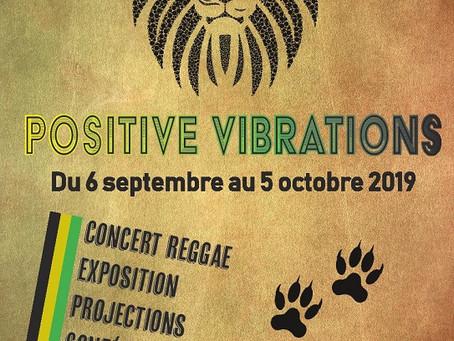 POSITIVE VIBRATIONS : un mois de reggae en terres nocéennes.
