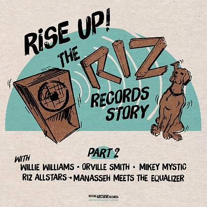 Rise Up - The Riz Records Story Part.2