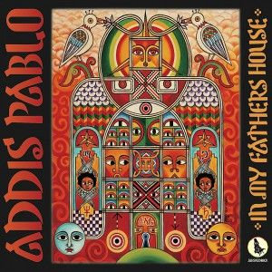 CD/ ADDIS PABLO - In my fathers house