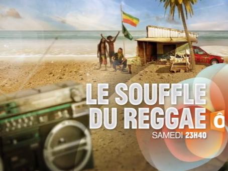 Samedi 16 avril à 23h40, le reggae s'invite sur FRANCE Ô avec le documentaire LE SOUFFLE DU REGG