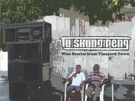 TU SHUNG PENG – Wise Stories from Vineyard Town