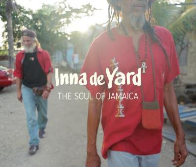 The Soul Of Jamaica le nouvel album du collectif Inna De Yard est dans les bacs !