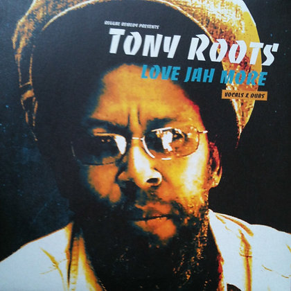 LP/ TONY ROOTS - Love Jah more