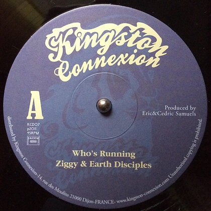 ZIGGY & EARTH DISCIPLES - Who's running