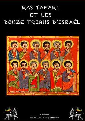 RAS TAFARI ET LES 12 TRIBUS D'ISRAEL