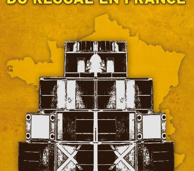 LES PIONNIERS DU REGGAE EN FRANCE de Joseph Musso : quand le reggae était underground !