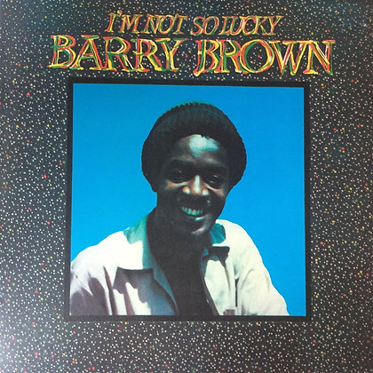 BARRY BROWN ‎– I'm Not So Lucky (Showcase)