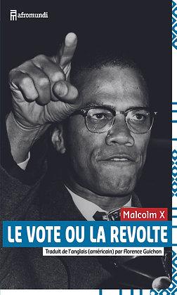 LE VOTE OU LA RÉVOLTE