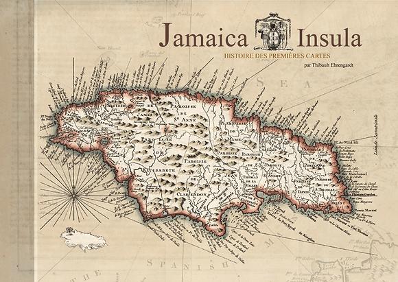 JAMAICA INSULA, histoire des premières cartes