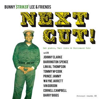 Bunny 'Striker' Lee & Friends - Next Cut