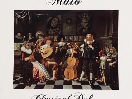 Classical dub de Mato ou quand le classique rend dub !