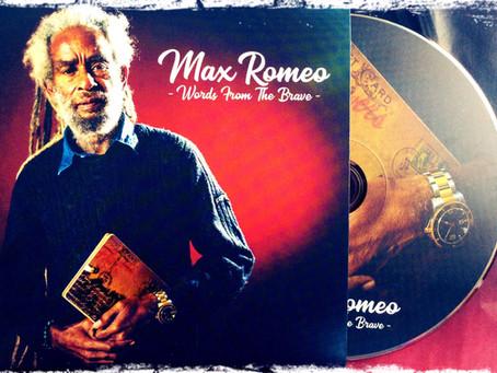 Max Romeo, la parole des braves.