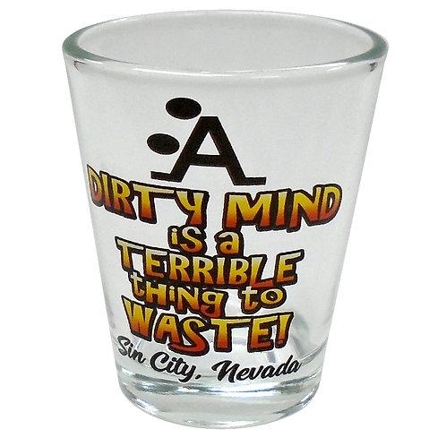 Dirty Mind Las Vegas Shot Glass