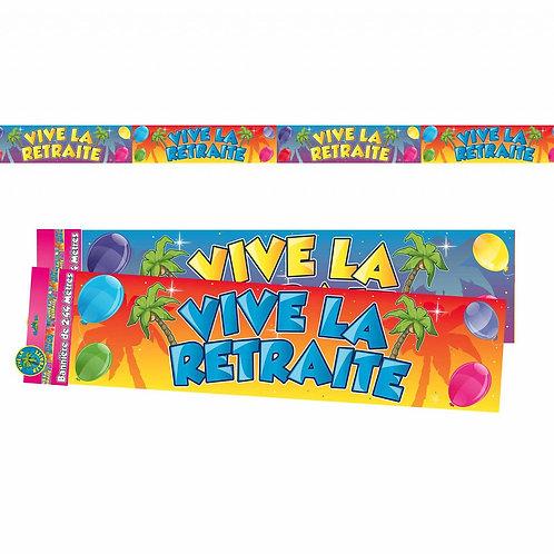 Bannière Multicolore - Vive la Retraite