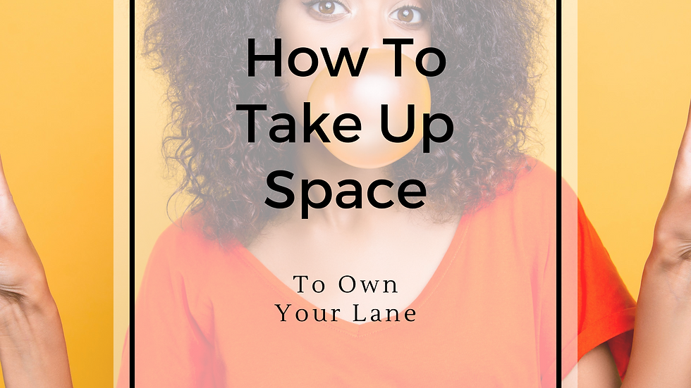 Take Up Space Masterclass