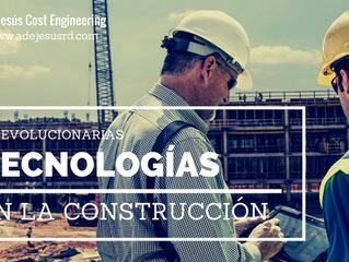 Tecnologías Revolucionarias en la Construccion