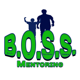 B.O.S.S Mentoring Inc. (Boys of Sustainable Strength)