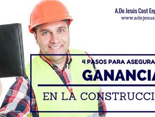Plan 4 Pasos para Asegurar tu Margen de Beneficios en la Construcción
