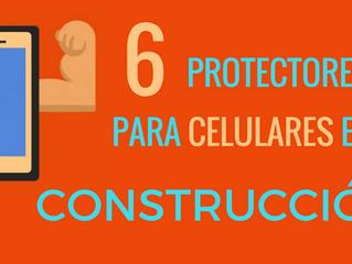 Trabajas en construcción: 6 protectores para tu teléfono celular ( I)