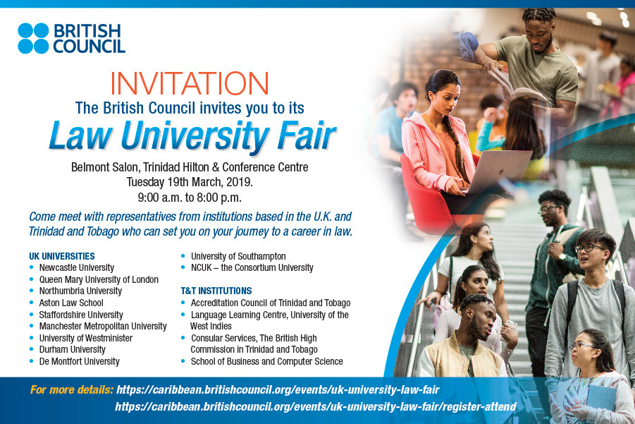 Students are invited to attend the upcoming University of Law Fair at the Trinidad Hilton Hotel on Tuesday 19th March 2019. Take the opportunity to meet with various University from the UK.. ask questions..advice.. etc