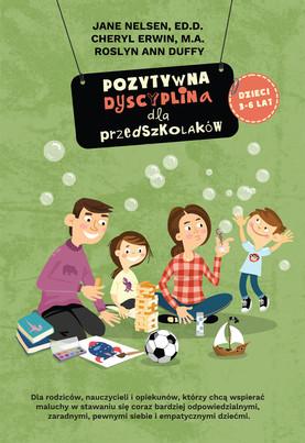 Pozytywna dyscyplina. Projekt okładki i ilustracje do książki. Wydawnictwo Pozytywna Dyscyplina 2018.