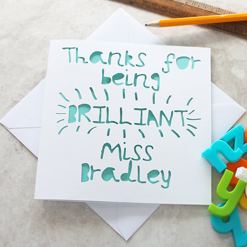 Personalised Brilliant Teacher Thank You Card