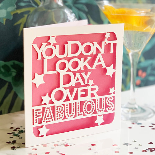 Day Over Fabulous Card