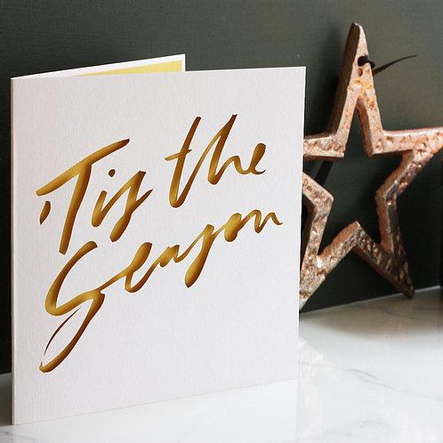 Tis The Season Christmas Card